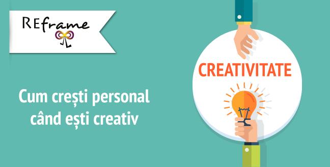 Cum crești personal când ești creativ